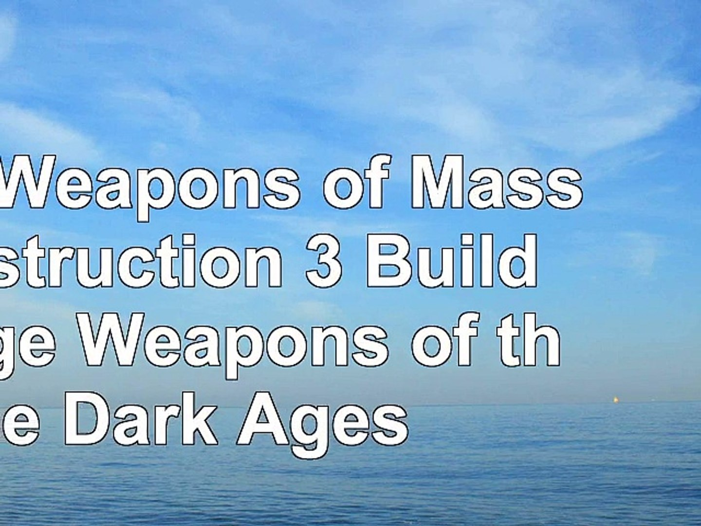 Download  Mini Weapons of Mass Destruction 3 Build Siege Weapons of the Dark Ages 167f48fb