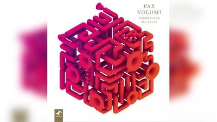 Youngblood Brass Band - Pax Volumi (Full Album Stream)