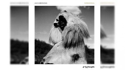 Anchorsong - Ceremonial (Full Album Stream)