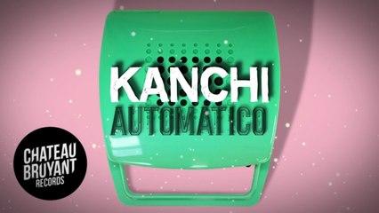 Kanchi - Automatico