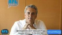 ELECTIONS LEGISLATIVES 2017 - Sébastien DENAJA - AGDE - SETE - 7° CIRCONSCRIPTION -