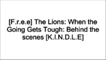 [TkQ9F.B.o.o.k] The Lions: When the Going Gets Tough: Behind the scenes by Ian McGeechan ZIP