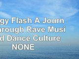 read  Energy Flash A Journey Through Rave Music and Dance Culture NONE 38217d92