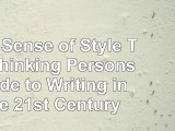 read  The Sense of Style The Thinking Persons Guide to Writing in the 21st Century bf986831