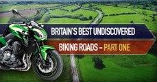 Britains best undiscovered biking roads - part 1