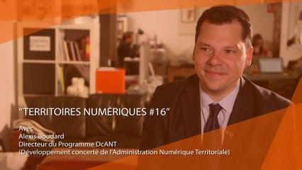 Territoires numériques #EM16 : Dématérialisation avec Alexis Boudard, DcANT - Mai 2017