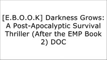 [ZgVn8.EBOOK] Darkness Grows: A Post-Apocalyptic Survival Thriller (After the EMP Book 2) by Harley Tate P.P.T