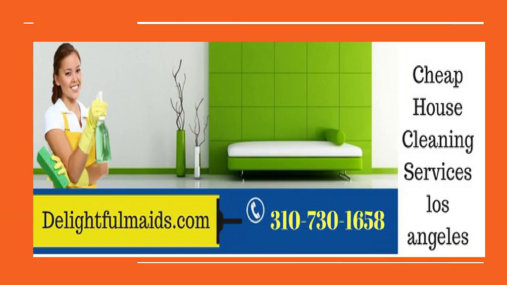 Cheap House Cleaning Services los angeles | Delightfulmaids.com