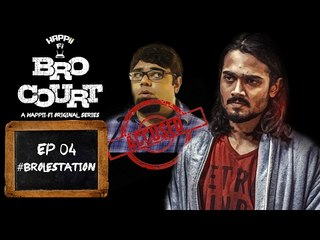 BRO COURT | EPISODE 4 | #BROLESTATION | BHUVAN BAM (BB Ki Vines)