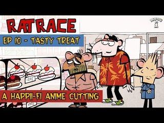 RAT RACE | Episode #10 Tasty Treat | Happii-Fi