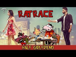 RAT RACE | Episode #14 Half Girlfriend | Happii-Fi
