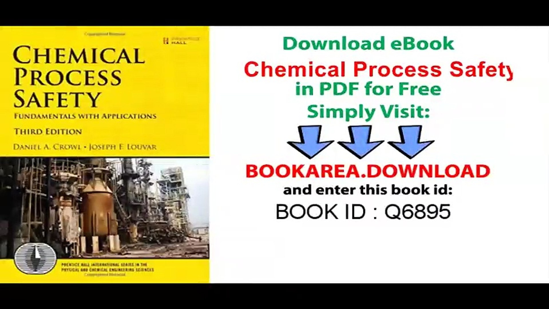 [Download] Chemical Process Safety_ Fundamentals with Applications (3rd  Edition) (Prentice Hall International Series in the Physical and Chemical  Engineering Sciences) PDF