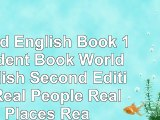 read  World English Book 1 Student Book World English Second Edition Real People Real Places 22131a6f