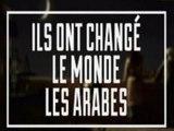 Ils Ont Changé Le Monde - S02E01 - Les Arabes