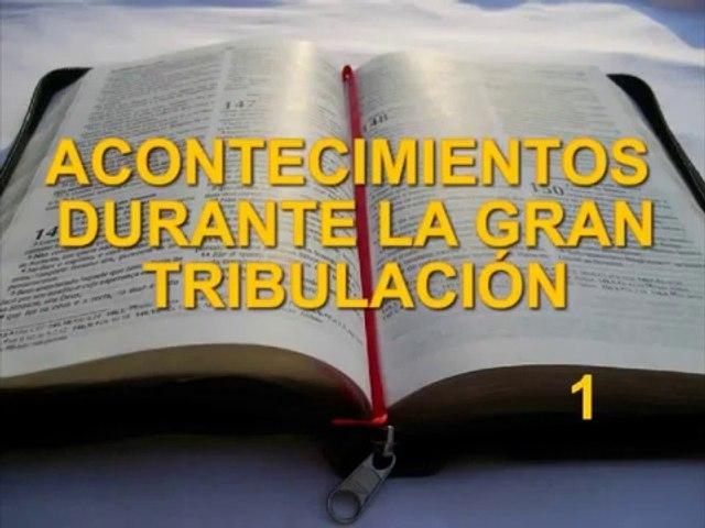 Acontecimientos En La Gran Tribulación 1