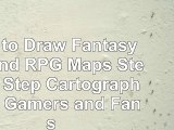 read  How to Draw Fantasy Art and RPG Maps Step by Step Cartography for Gamers and Fans free bookd075359c