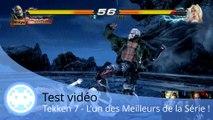 Test vidéo - Tekken 7 (L'un des meilleurs Tekken !)