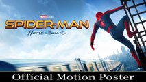 Spider Man Homecoming | Official Motion Poster | Tom Holland, Robert Downey Jr & Jon Watts