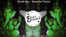 Bomb Bay - Ganesha Trance (Original Mix) ¦ PSY Trance