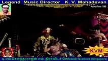 Legend  Music Director   K. V. Mahadevan...Adimai Penn  1969