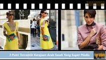 54.Datang Ke Bali, Ini Dia 3 Putri Tercantik Kerajaan Arab Saudi Yang Super Modis