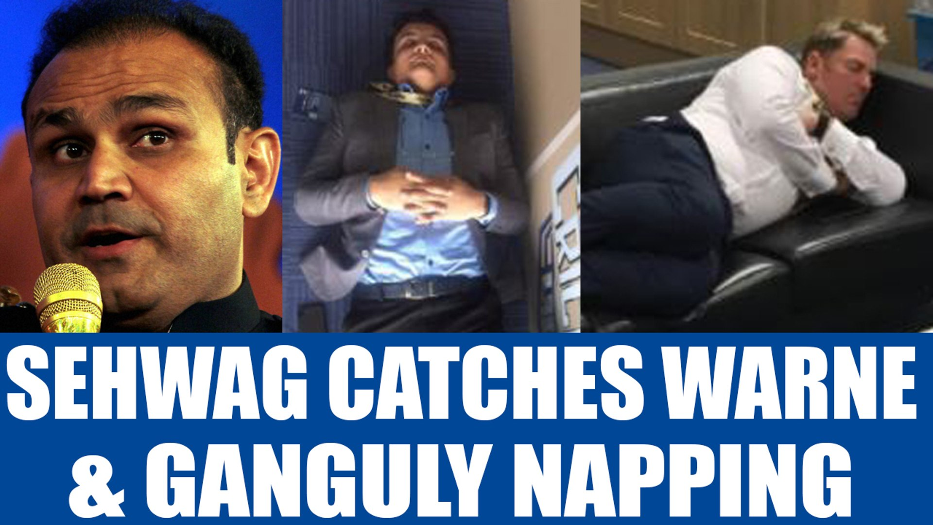 ICC Champions Trophy : Virender Sehwag catches Warne, Ganguly taking nap during India-Pak Match | On