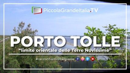 Porto Tolle - Piccola Grande Italia
