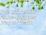 Read  The One Minute Millionaire The Enlightened Way to Wealth  free book e4ca853f