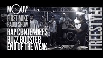 Rap Contenders + Buzz Booster + End Of the Weak : Freestyle (Live @ Mouv' Studios) #FMRS