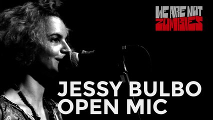 Open Mic Sessions | Jessy Bulbo