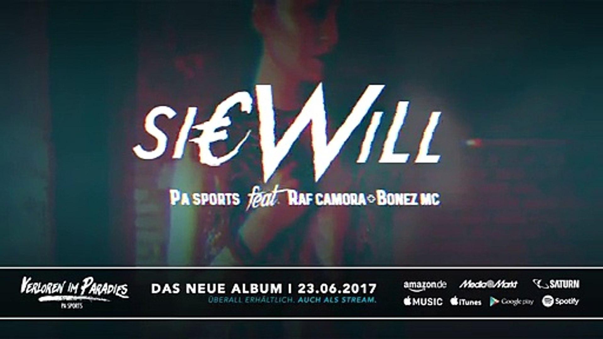 PA Sports - Sie will ft. Raf Camora & Bonez MC (prod. by Aribeatz)