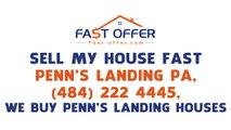Sell My House Fast Penn's Landing PA, (484) 222-4445, We  Penn's Landing  Buy Houses