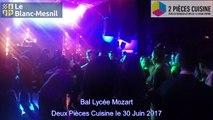 Bal du Lycée Mozart au Deux Pièces Cuisine le 30 Juin 2017