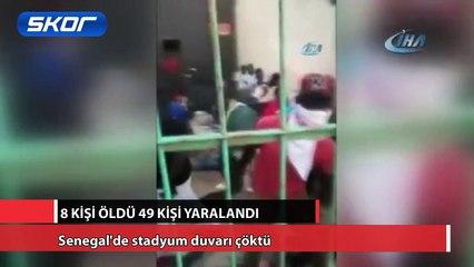Senegal'de stadyum duvarı çöktü: 8 ölü