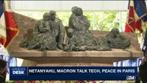 i24NEWS DESK | Netanyahu, Macron talk tech, peace in Paris | Sunday, July 16th 2017