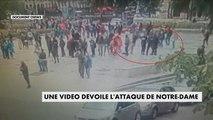Attaque de Notre-Dame : une vidéo dévoile l'attaque (Document CNEWS) - France