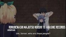Rokudenashi Majutsu Koushi to Akashic Records - Old Comrades