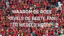 Come on Belgium! Deze 6 redenen bewijzen dat de Rode Duivels de beste fans ter wereld hebben