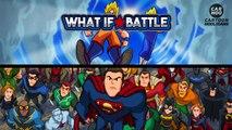 Dragon Ball Z vs DC Superheroes - What If Battle -  [ DBZ _ DBS  Parody