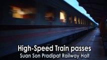 High-Speed Train passes Suan Son Pradipat Railway Halt in Thailand