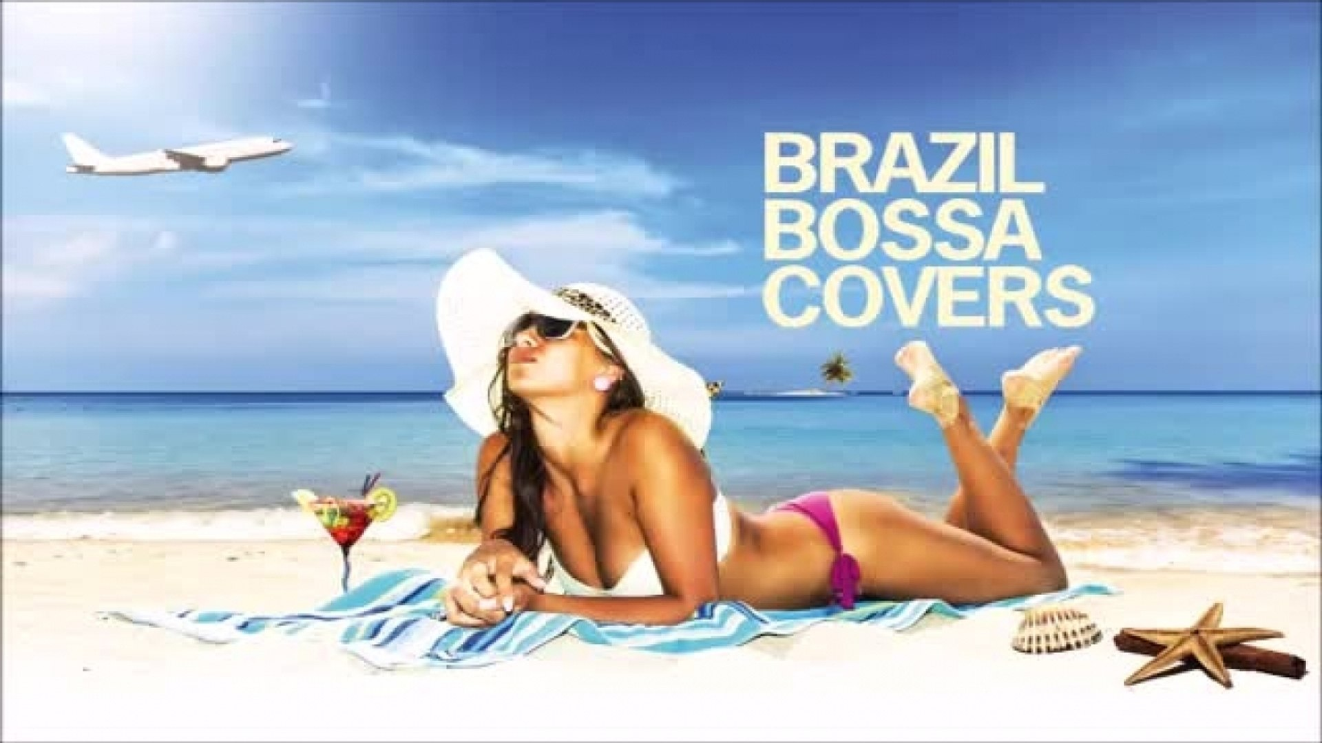 Best Non Stop of Bossa Nova Covers - Soft Background Music Greatest Hits