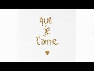 Camille - Que Je t'aime (extrait)