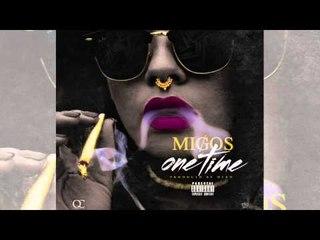 Migos - One Time (prod. Deko)
