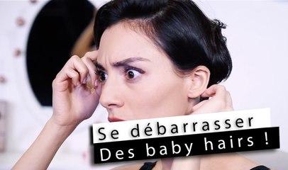 Les Tutos de Morgane - Comment se débarrasser des baby hairs ?