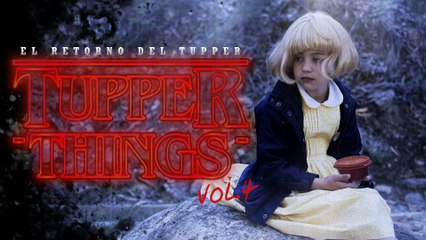 Tupper Things 1x04 El Retorno del Tupper