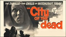 The City of the Dead (1960) - (Horror, Drama, Mystery, Thriller) [Patricia Jessel, Dennis Lotis, Christopher Lee] [Feature]