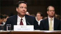 """Comey Says White House's Reasons For Firing Him Were """"Lies, Plain And Simple"""""""