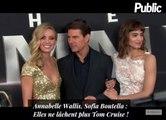 Vidéo : Annabelle Wallis, Sofia Boutella : Elles ne lâchent plus Tom Cruise !