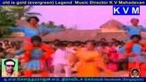 Radhai Ketra Kannan  1978  @ Legend  Music Director K V Mahadevan   vol  2
