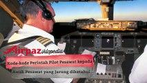 Kode-kode Pilot Maskapai Penerbangan kepada Awak Pesawat yang Jarang diketahui
